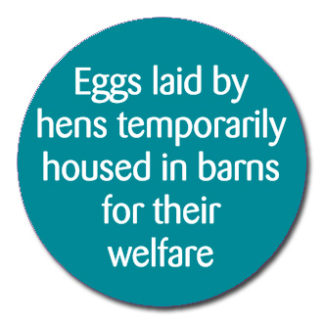 eggs laid by hens temporarily housed in barns for their welfare